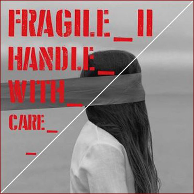 II^ Collettiva Internazionale FRAGILE_II/handle with care